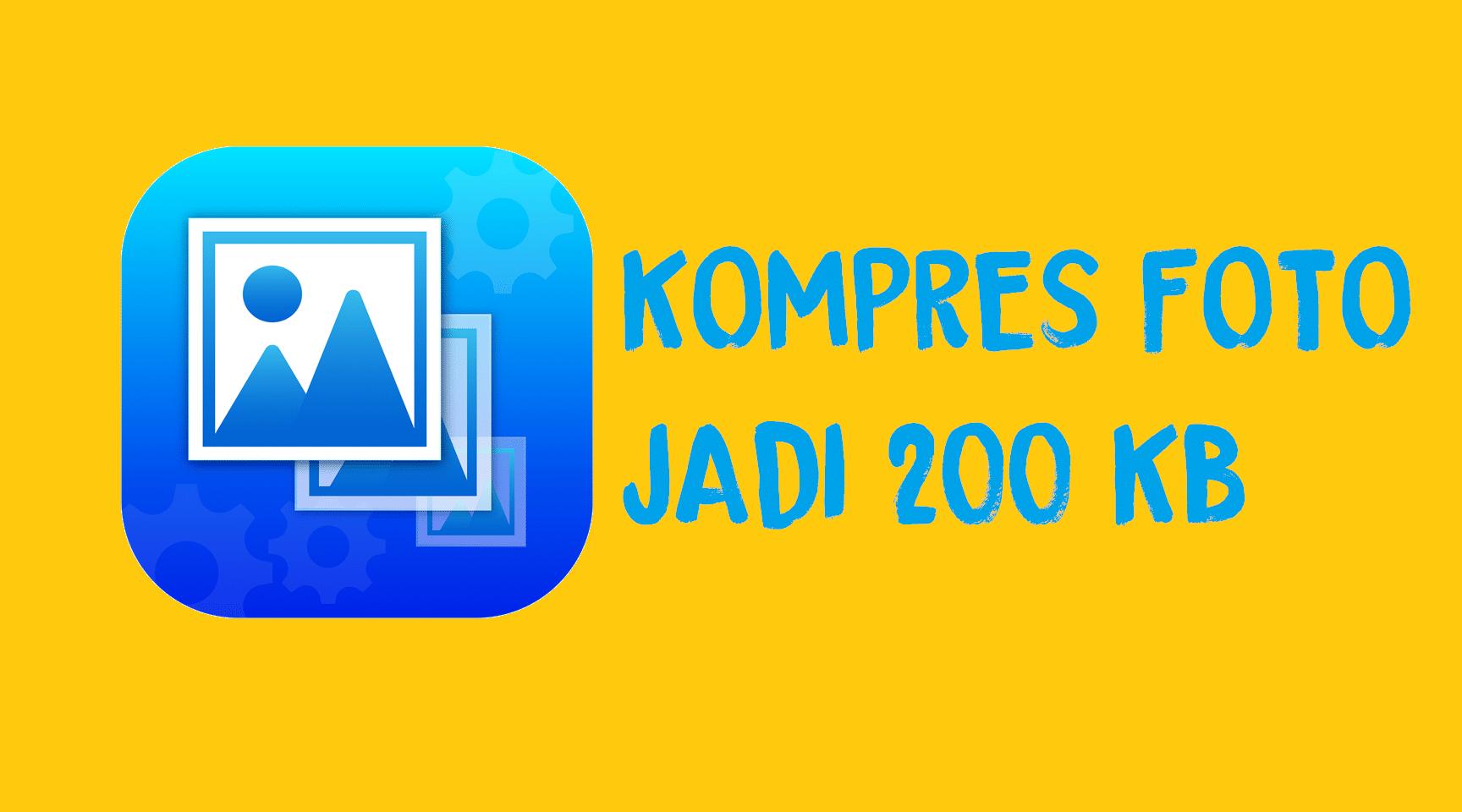 Cara Kompres Foto 200kb Di HP