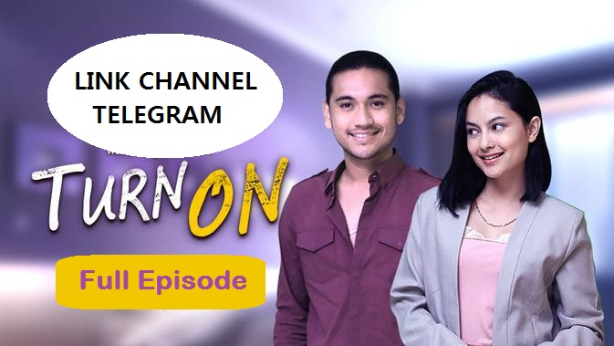 Nonton Film Turn On Series Di Telegram
