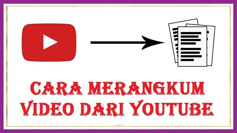 Cara Merangkum video dari YouTube