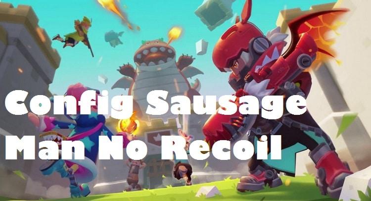 Config Sausage Man No Recoil