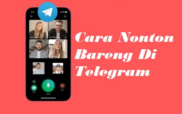 Cara Nonton Bareng Di Telegram